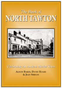 North Tawton Book written by Alison Baker, David Hoare and Jean Shields BEM