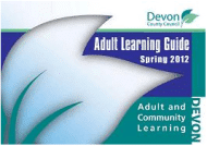 Devon Adult Learning Guide Spring 2012