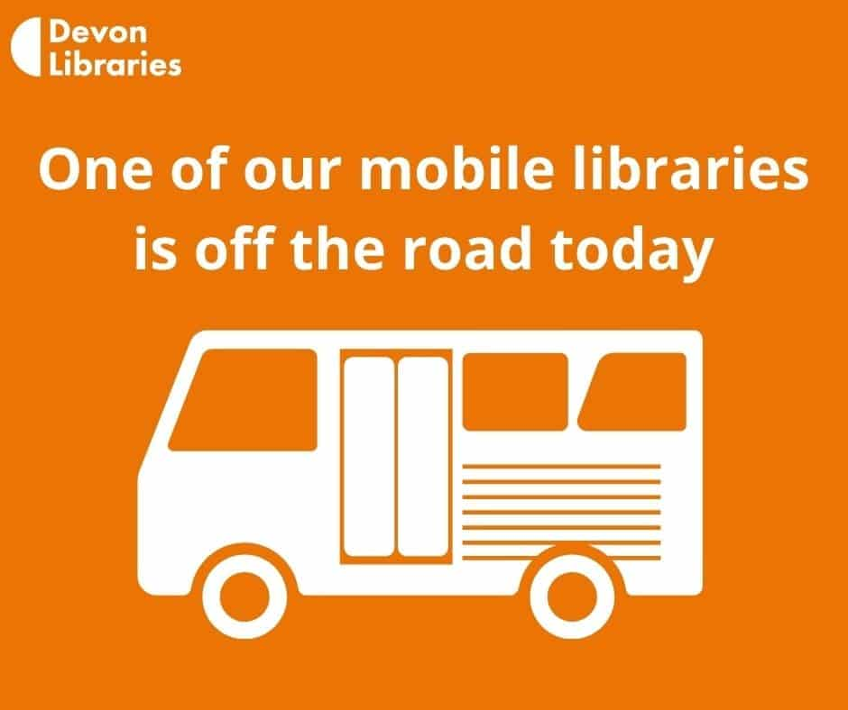 North Tawton Mobile Library Day Cancelled